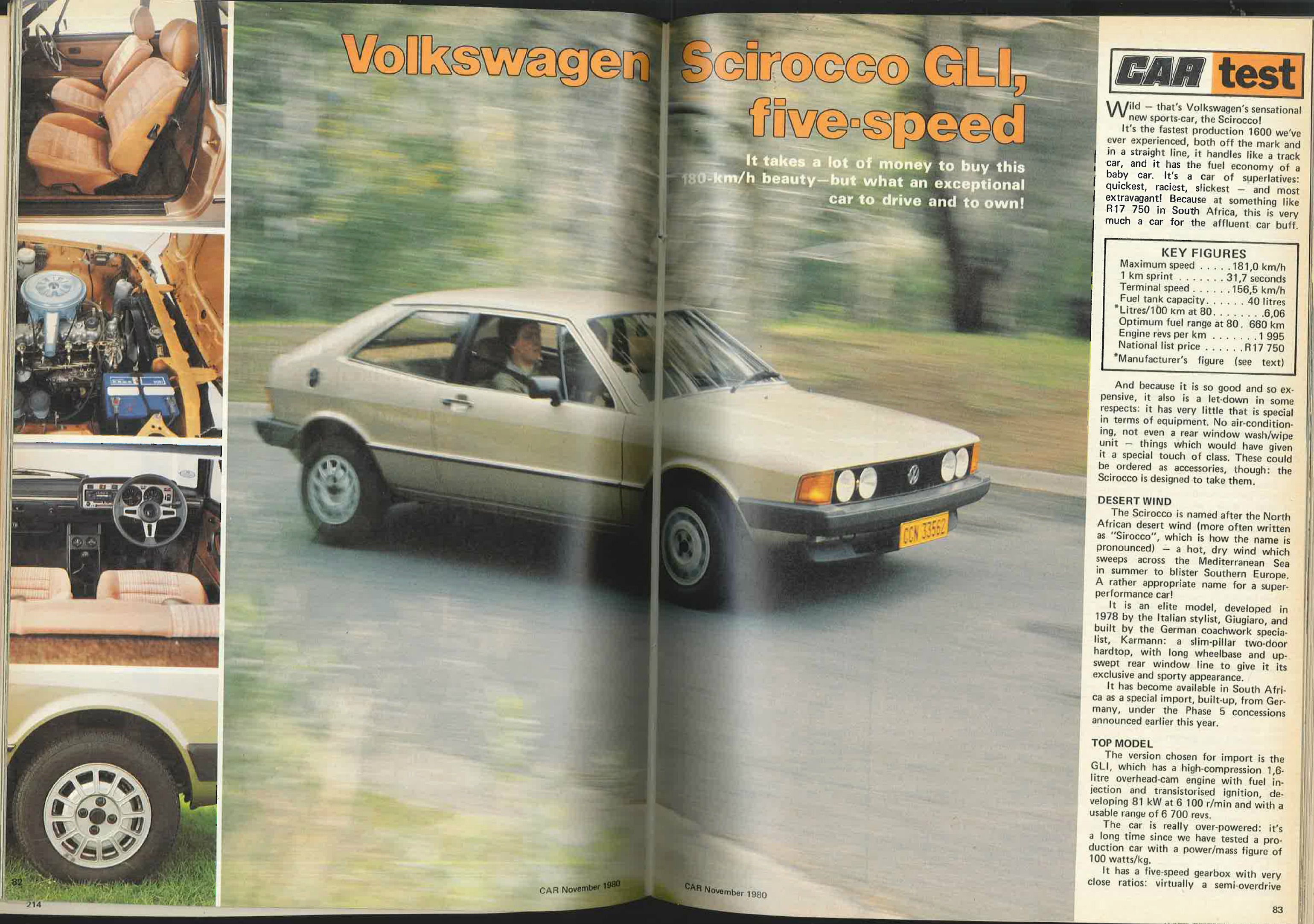 Of Torque At 5 000 R Min The Scirocco GLi Tested For November 1980 Issue Sprinted To 100 Km H In 98 Seconds And Managed A 181 Top Speed
